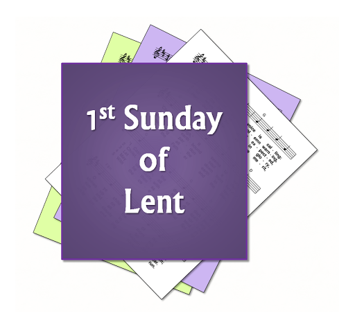 1st sunday lent hymn and song ideas suggestions